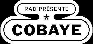 Rad présente : Cobaye