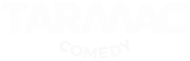 Tarmac Comedy