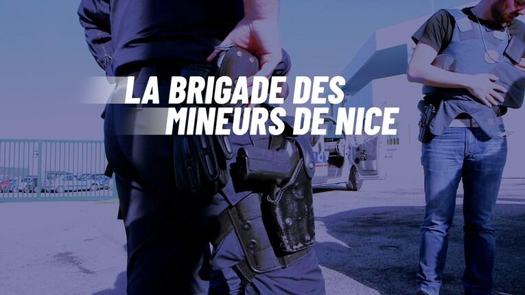 La brigade des mineurs de Nice