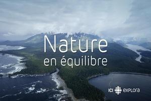 Nature en équilibre  VFQ  S01   complète