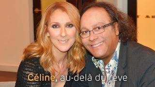 Revoir Céline, au-delà du rêve du 08 Janvier