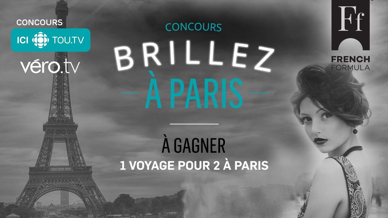 Concours ICI TOU.TV (Véro.tv) - Brillez à Paris - Du 14 août au 17 septembre 2017 (partenaire : French Formula)