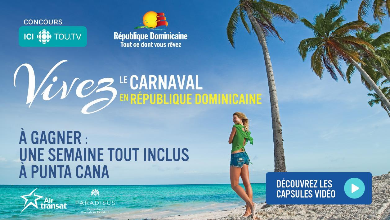Concours ICI TOU.TV - Vivez le carnaval en République Dominicaine - Du 24 février au 31 mars 2017