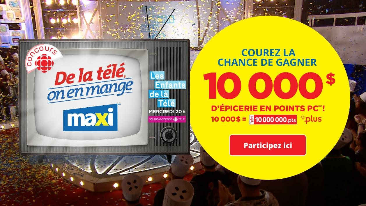 De la télé, on en mange : un concours Radio-Canada/ICI Tou.tv - Émission spéciale ''Les enfants de la télé'' du 7 décembre 2016 - Vous pourriez gagner 10 000 $ d'épicerie en points PC chez Maxi